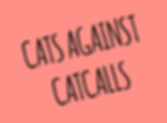 CATS-AGAINST-CATCALLS.png