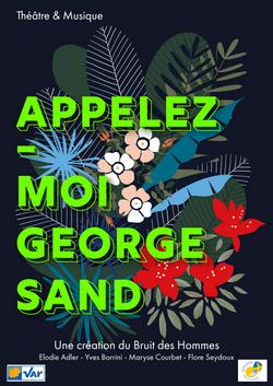 Appelez-moi George Sand
