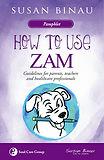 How to Use Zam1.jpg