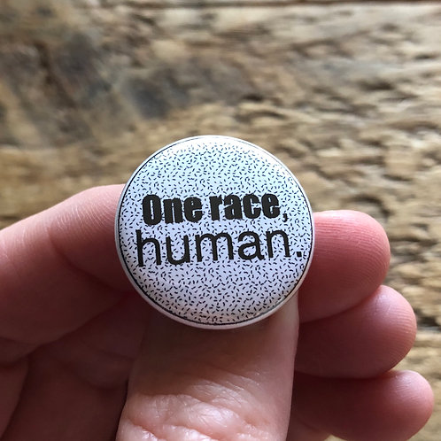 One race, human. Pin or Magnet