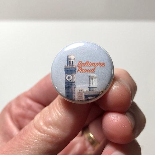 Baltimore Proud Pin or Magnet