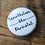 Thumbnail: Nevertheless She Persisted Pin or Magnet