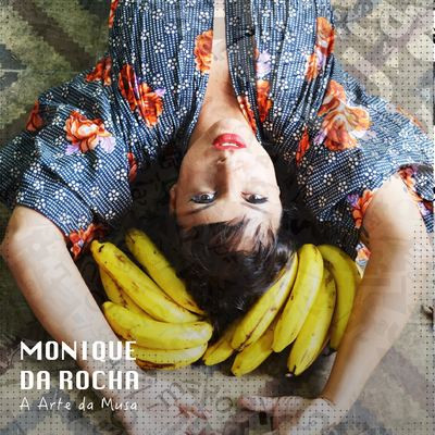 Monique da Rocha - A Arte da Musa (EP)