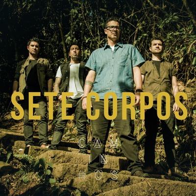 Sete Corpos - Caminhos (EP)