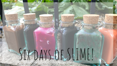 Six days of slime