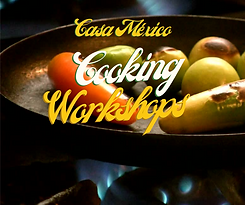 FB Copy for Casa Mexico Cooking Workshop