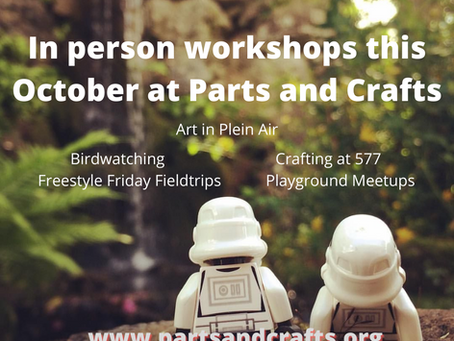 In person workshops at Parts and Crafts this October