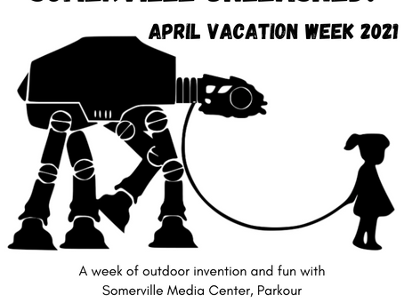 Somerville Unleashed - in-person, outdoor April Vacation Programming for kids 8-13.