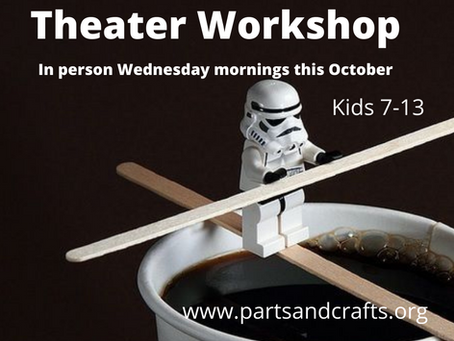 In Person Theater Workshop this October!