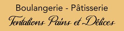 Tentations Pains et Délices