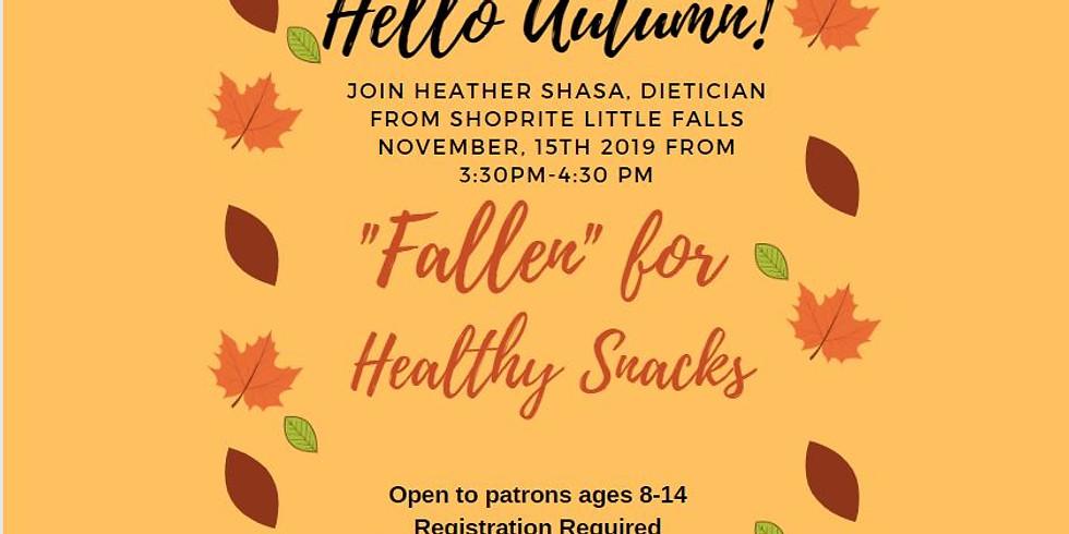 """Fallen"" for Healthy Snacks"