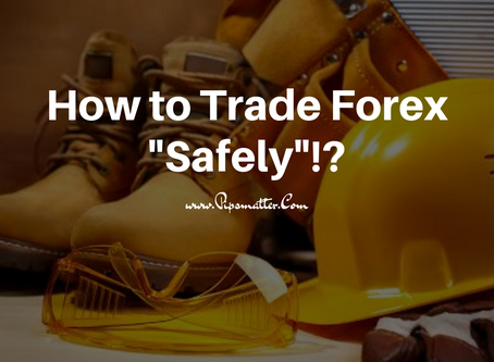 """How to Trade Forex """"Safely""""!?"""
