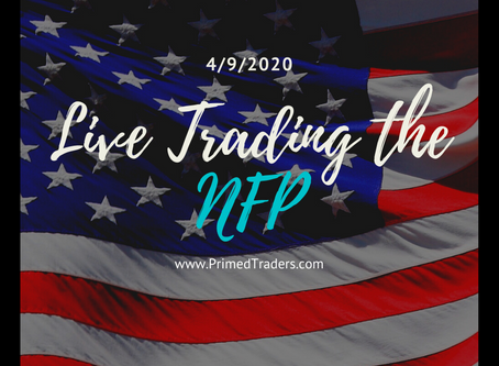 Live Trading the NFP [4.9.2020]