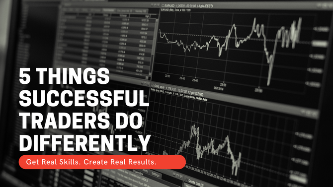 5 Things Successful Traders Do Differently