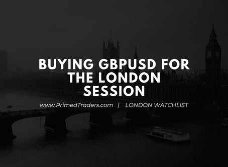London Watchlist: Buying GBP hard!
