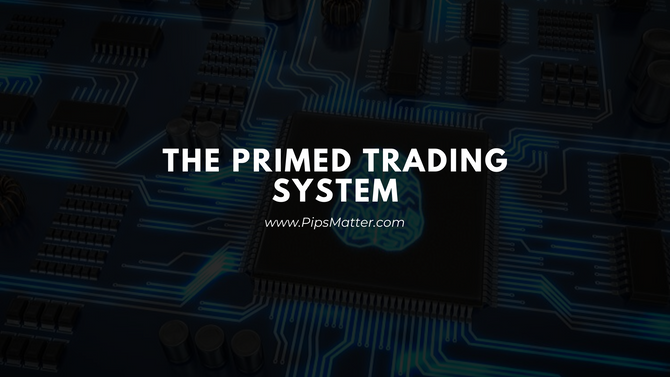 The Primed Trading System Explained