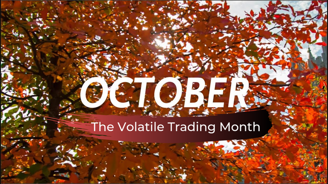October, probably the most volatile trading month
