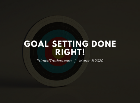 Goal Setting Done Right!