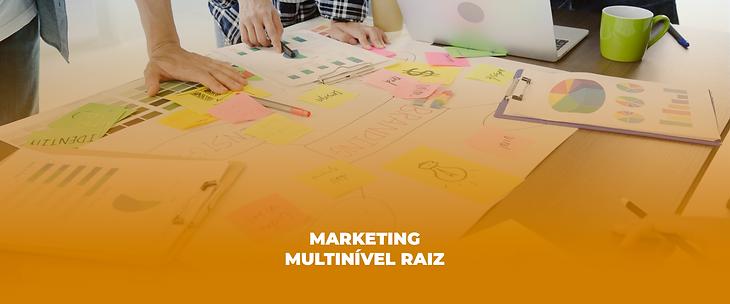 04 Marketing Multinível raiz.png