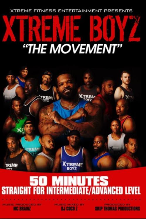 Xtreme Boyz - The Movement