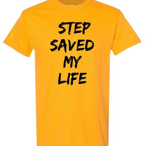 """Step Saved My Life"" Unisex Tee - Gold/Black"