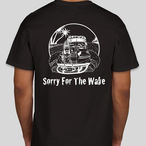 Sorry For The Wake Tee