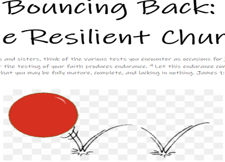 Bouncing Back: The Resilient Church