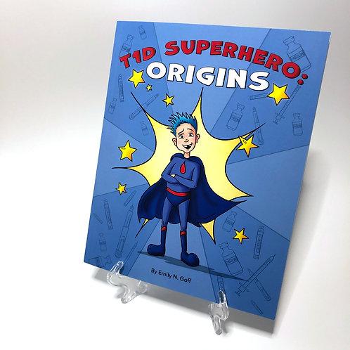 T1D Superhero: Origins