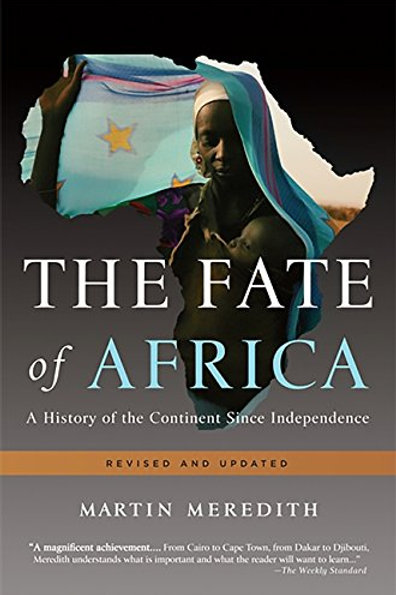 The Fate of Africa: A History of the Continent Since Independence - Paperback