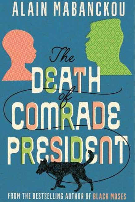 The Death of Comrade President - Hardcover