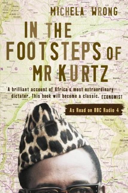 In the Footsteps of Mr Kurtz - Paperback
