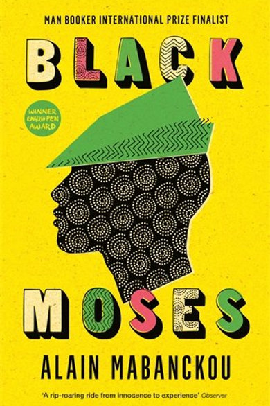 Black Moses: Longlisted for the International Man Booker Prize 2017 - Paperback
