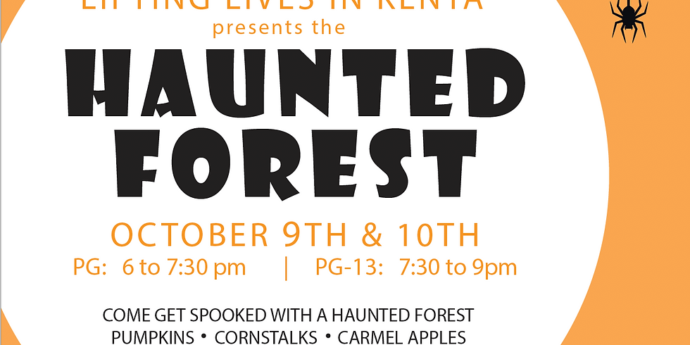Haunted Forest - October 9th and 10th