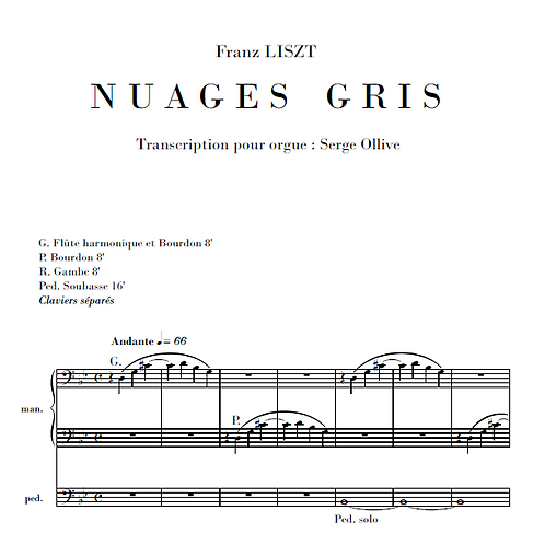 Liszt : Nuages gris (organ transcription)