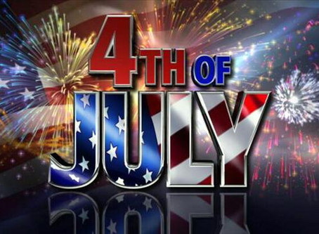 4th of July Holiday Schedule