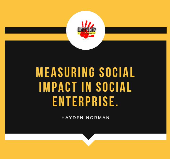 Measuring Social Impact in Social  Enterprise.