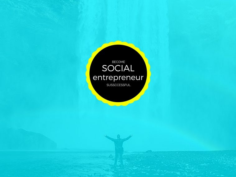 5 Signs You've Got What It Takes to Become a Successful Social Entrepreneur