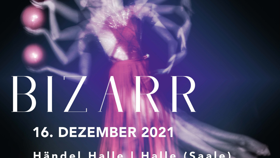 """TABEA – Bizarr"" am 16.12.2021 in Halle"