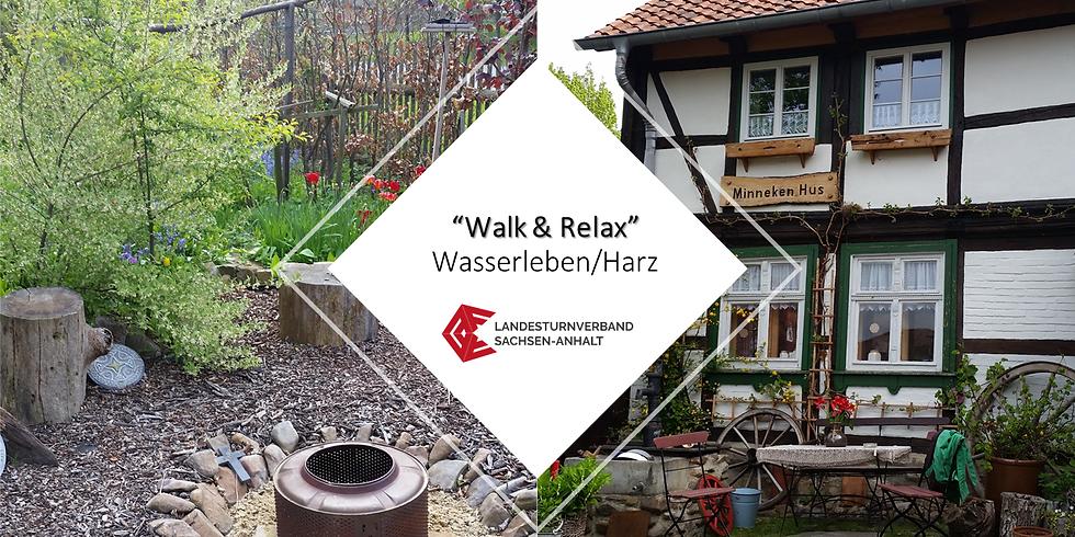 """WS 2127 """"Walk & Relaxwochenende"""""""