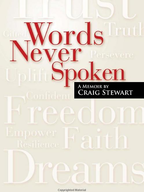 Words Never Spoken  A Memoir of Craig Stewart