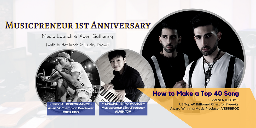 Musicpreneur 1st Anniversary (How To Make a Top 40 Song)
