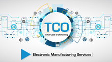 Your Guide to Total Cost of Ownership in the Electronics Manufacturing Service (EMS) World