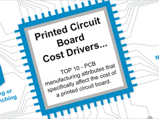Printed Circuit Boards (PCBs) - TOP 10 Cost Drivers