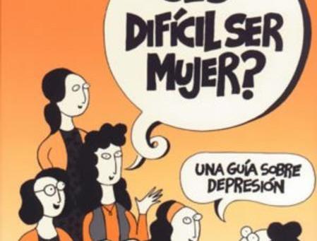 ¿Es Difícil Ser Mujer?