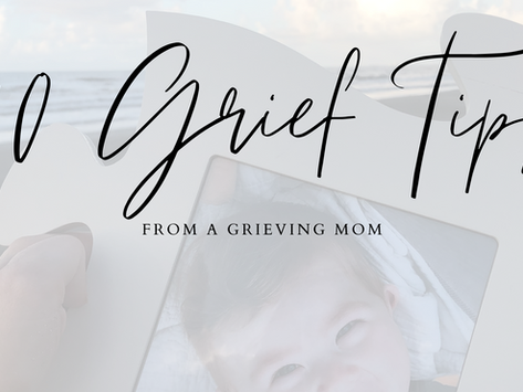 10 Grief Tips from a Grieving Mom