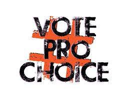 VOTE PRO CHOICE.jpg