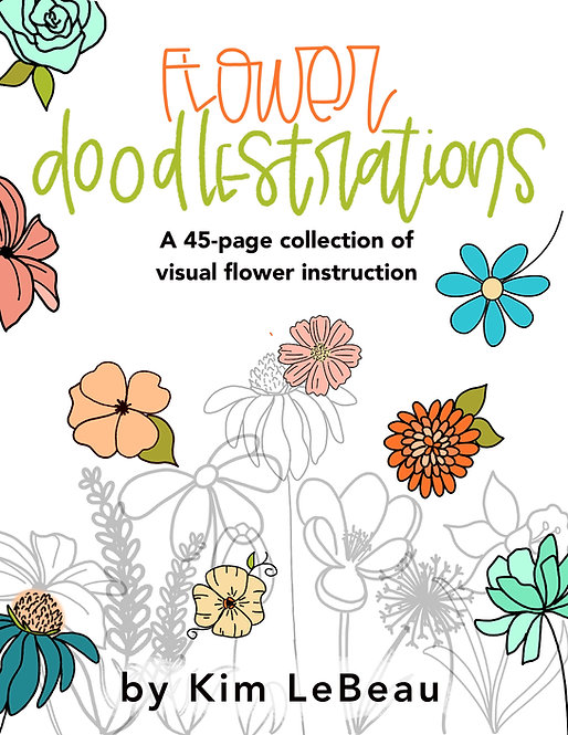 Flower Doodlestrations-A Step-by-Step Visual Guide to Drawing Florals-45 Pages