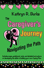The Caregiver's Journey: Navigating the Path