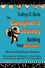 The Caregiver's Journey: Building Your Care Team
