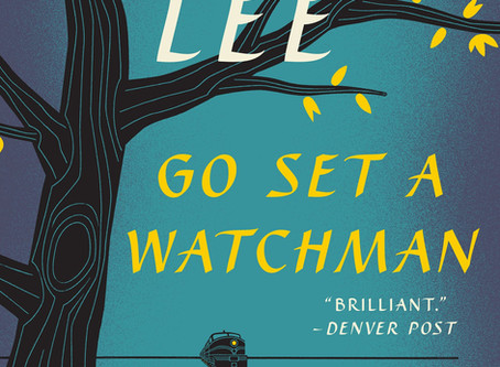 Go Set a Watchman - Easter Review